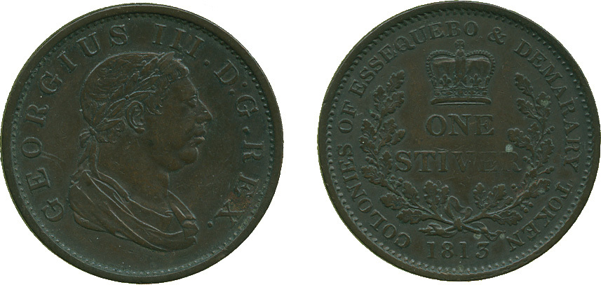 BRITISH GUIANA, Essequibo and Demerara, George III (1760-1820), copper Stiver, 1813