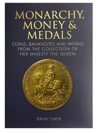 Monarchy, Money & Medals