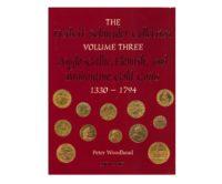 The Herbert Schneider Collection. Volume Three - Anglo-Gallic, Flemish, and Brabantine Gold Coins, 1330-1794