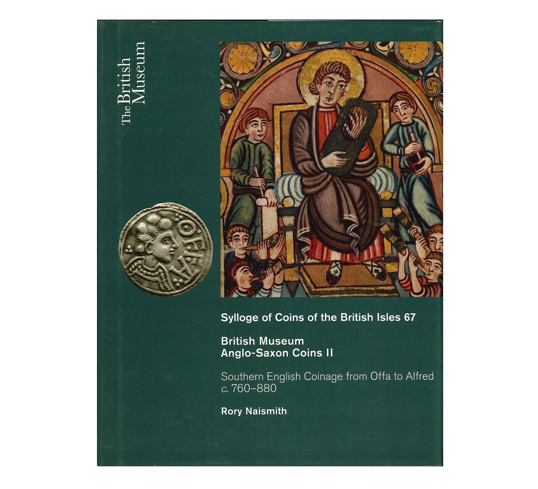 Sylloge of Coins of the British Isles 67. Anglo-Saxon Coins II.