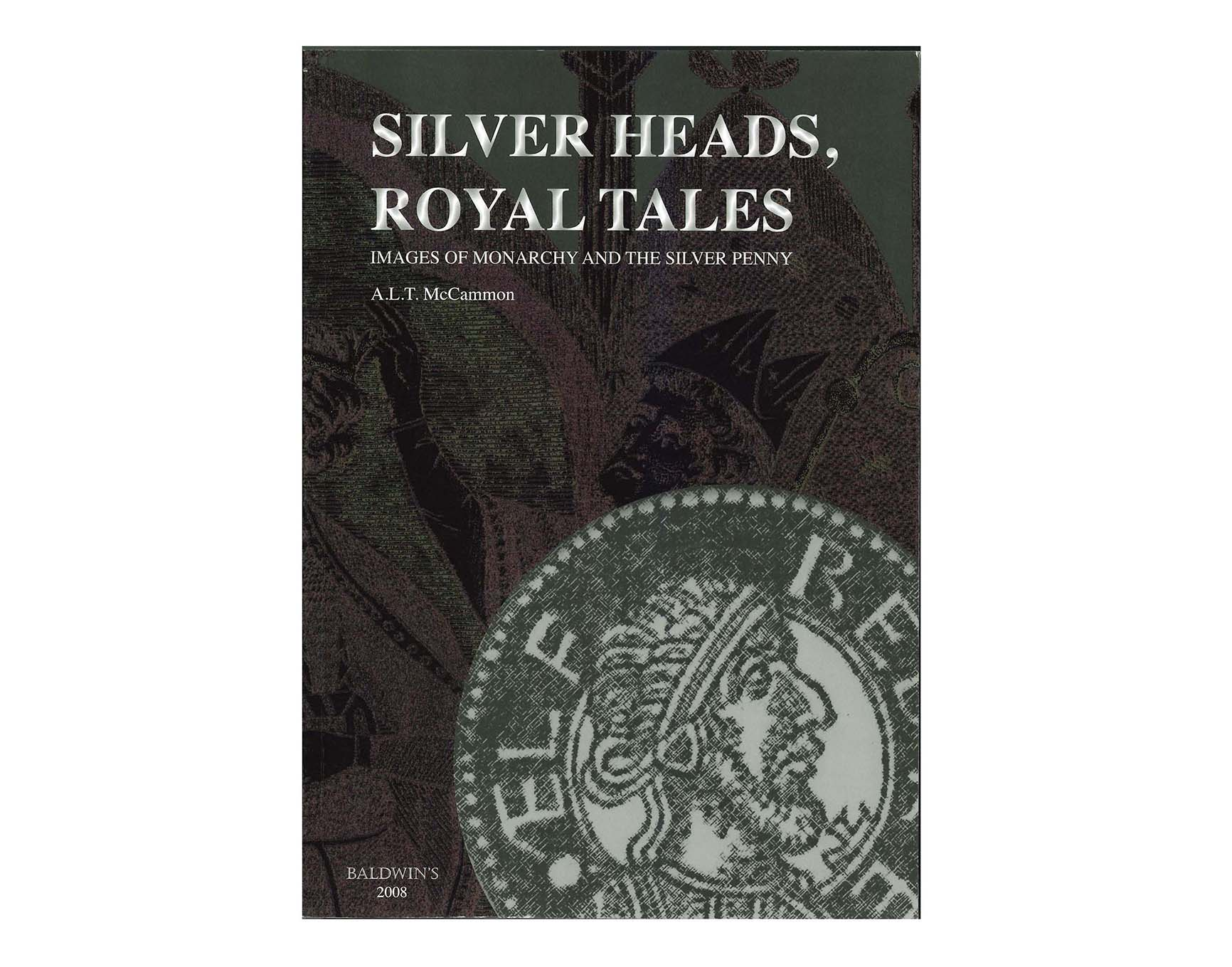 Silver Heads, Royal Tales