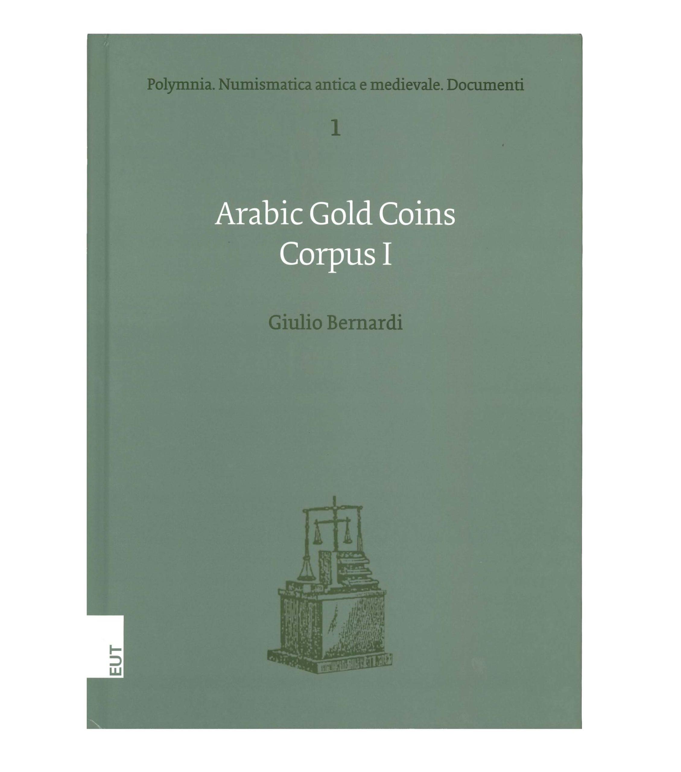 Arabic Gold Coins. Corpus I.