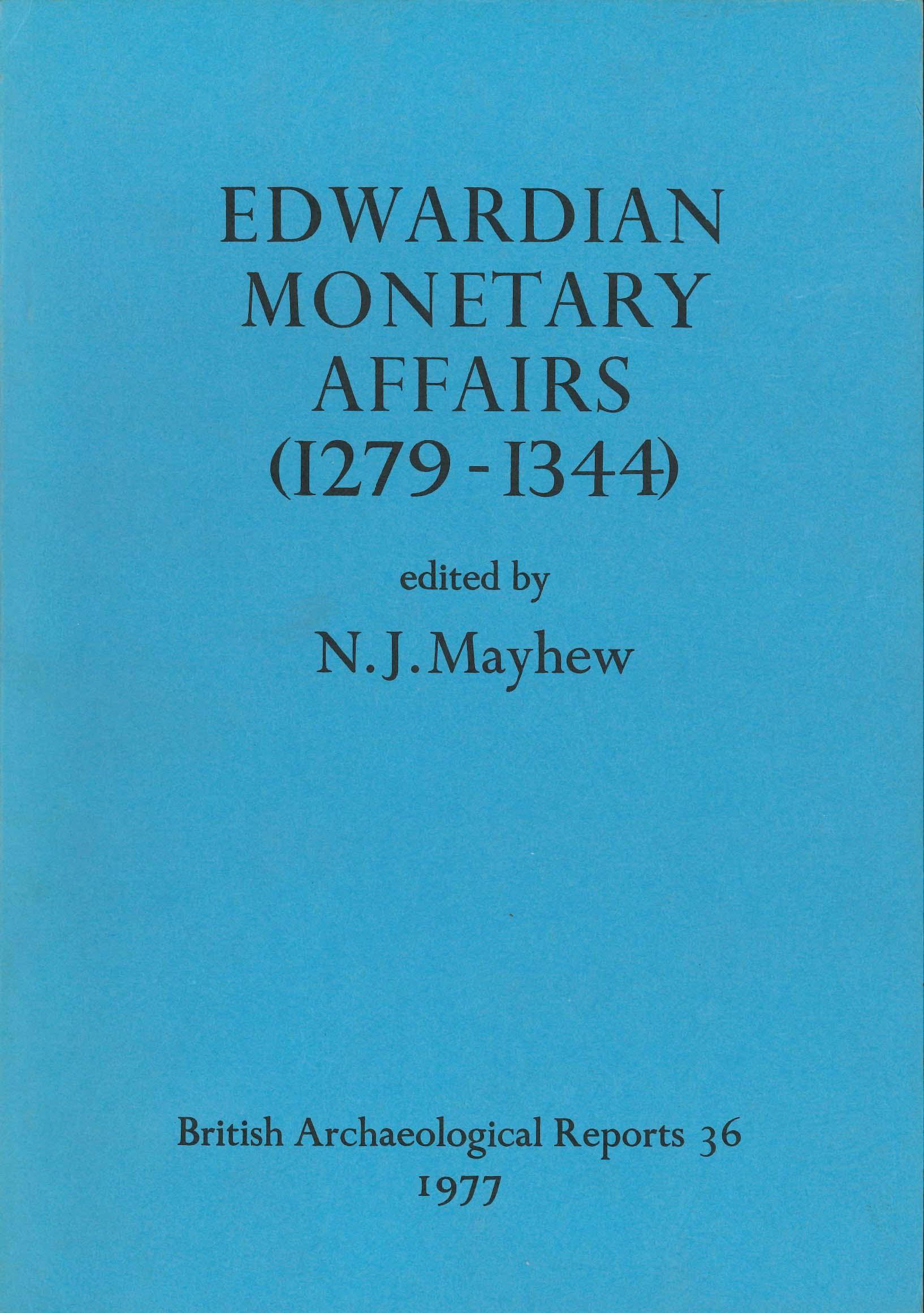 Edwardian Monetary Affairs (1279-1344)