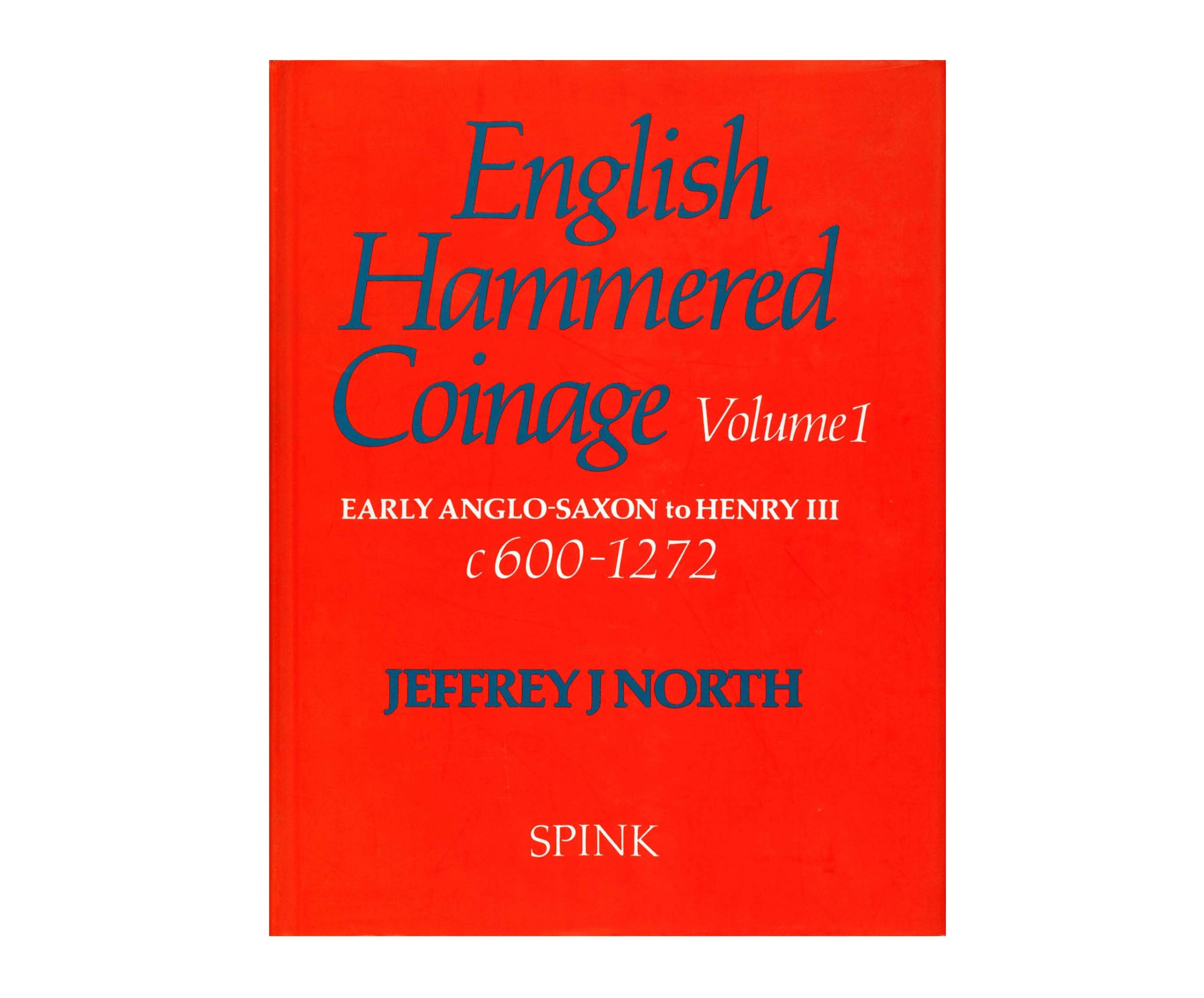 English Hammered Coinage, Volume 1