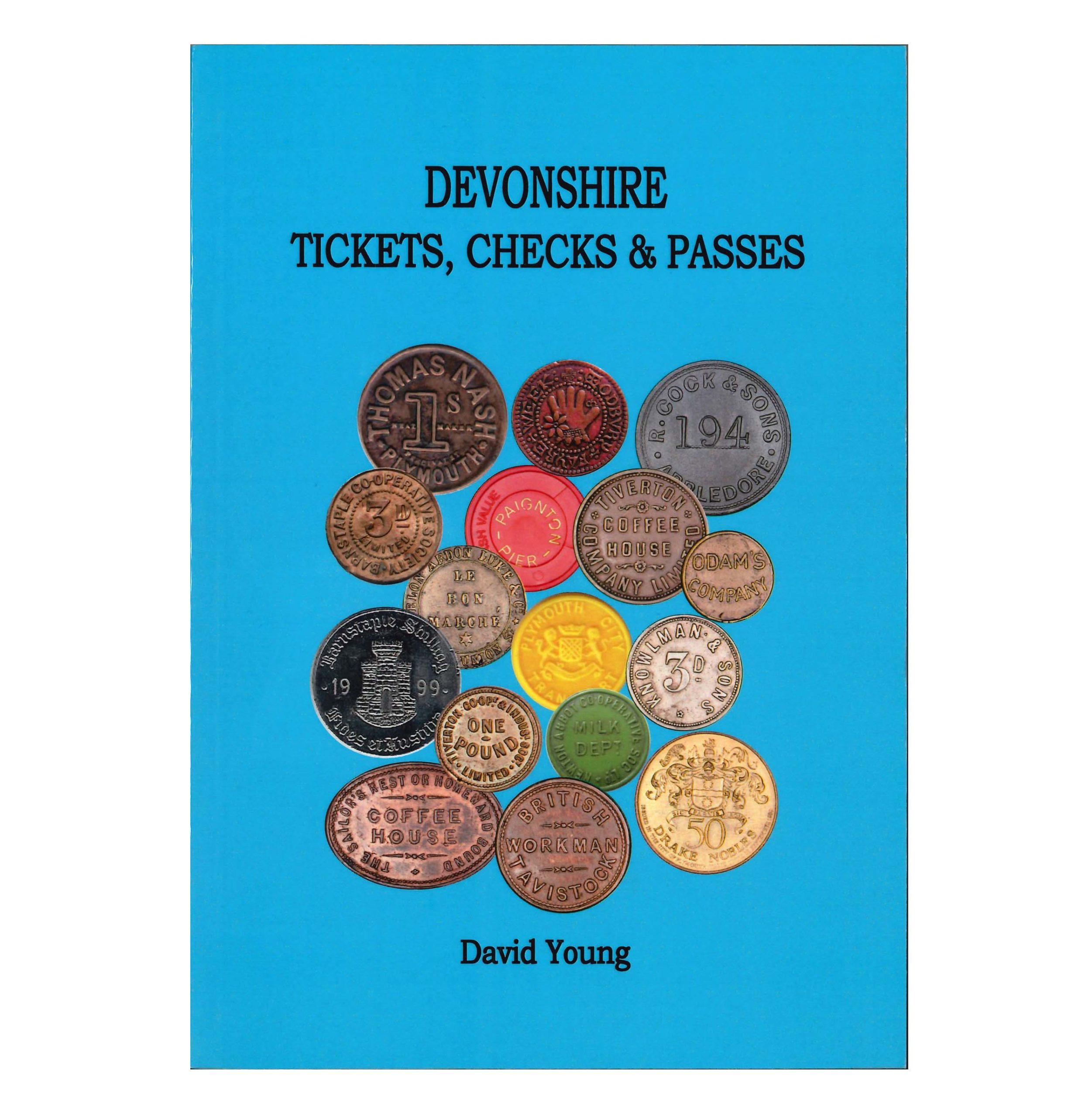 Devonshire Tickets, Checks & Passes
