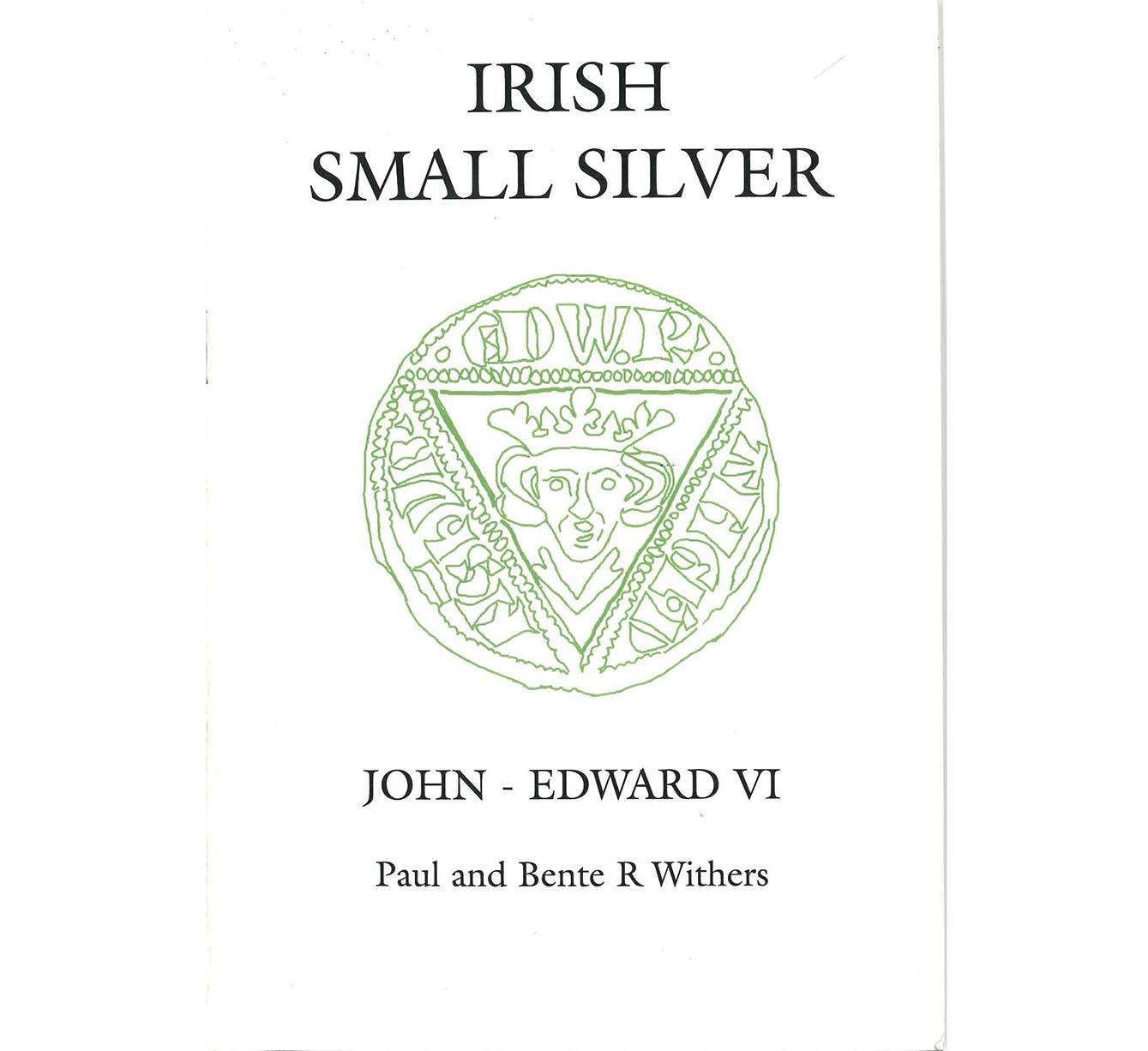 Irish Small Silver of John - Edward VI