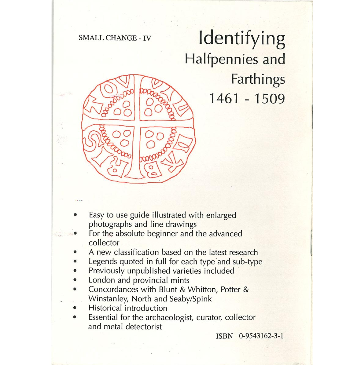 Halfpennies and Farthings of Edward IV - Henry VII