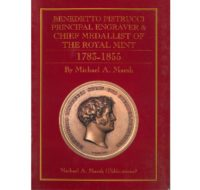 Benedetto Pistrucci Principal Engraver & Chief Medalist of The Royal 1785-1855 Mint